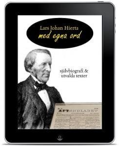 Lars Johan Hierta - Med egna ord Bokutgivning i alla format
