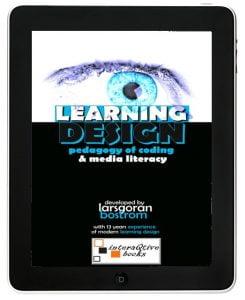 Learning Design – Pedagogy of Coding & Media Literacy