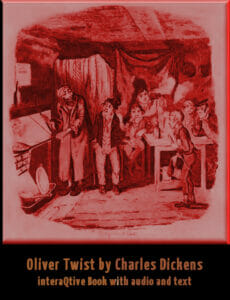 Oliver Twist as an Audio- and textbook with additional interactive features