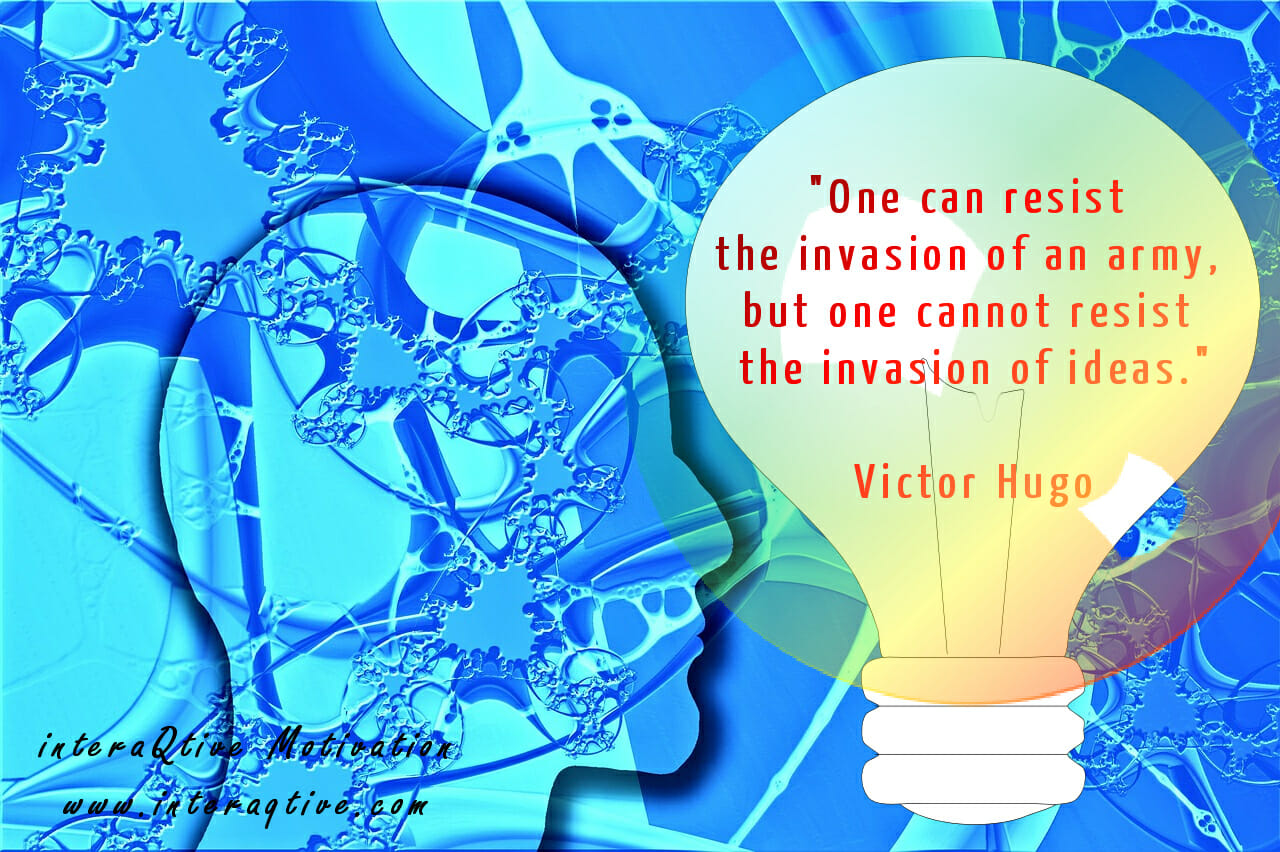 An invasion of ideas – #Motivation