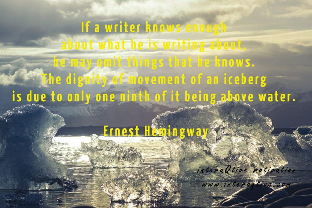 A Writers Iceberg - #inspirationalquote