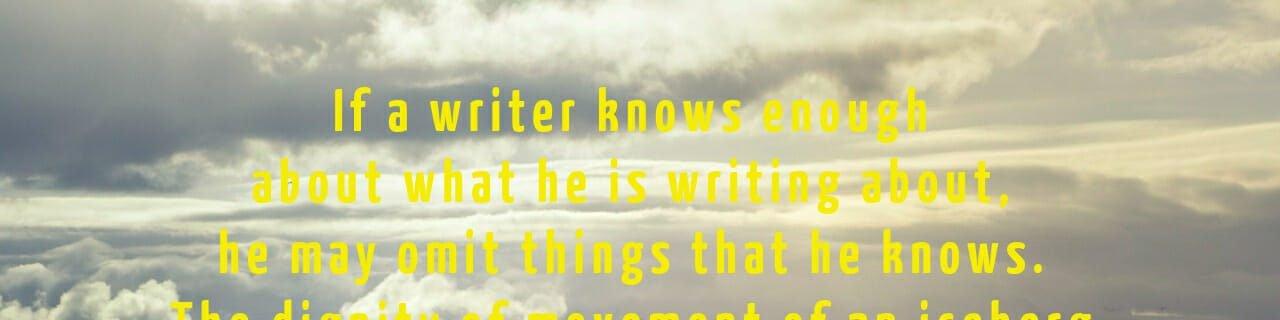 A Writers Iceberg – #inspirationalquote