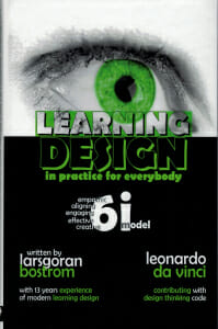 Learning Design in Practice for Everybody by LarsGoran Bostrom