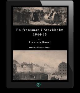 En fransman i Stockholm 1844-45 av François Rouel - svensk bokhandel