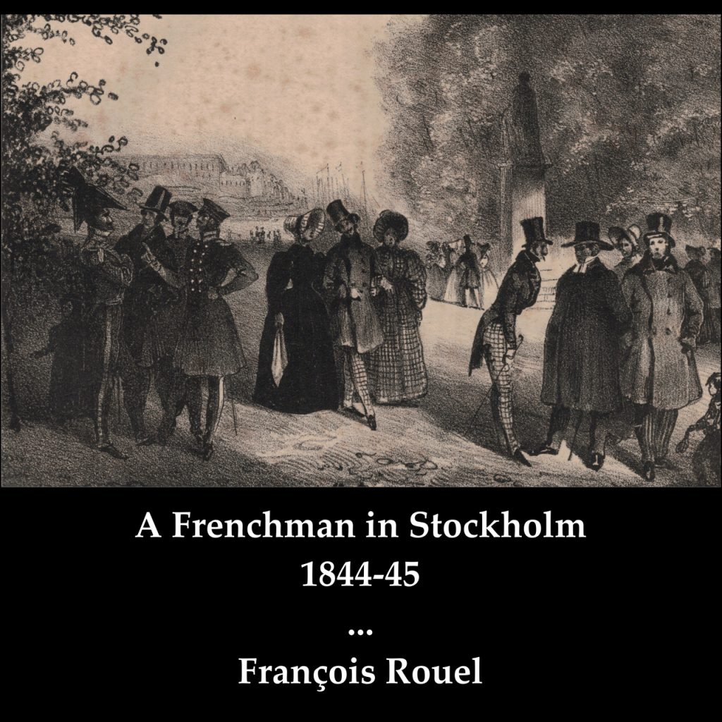 A Frenchman in Stockholm 1844-45 – as a streaming audiobook